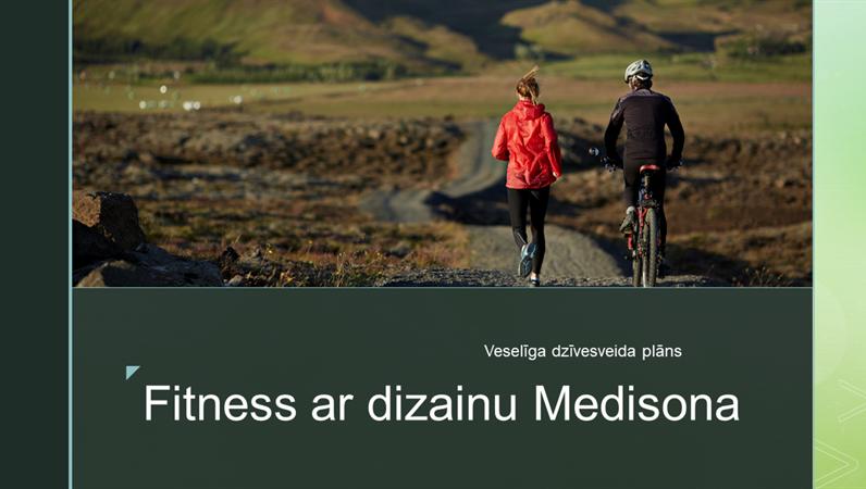 Fitness ar dizainu Medisona