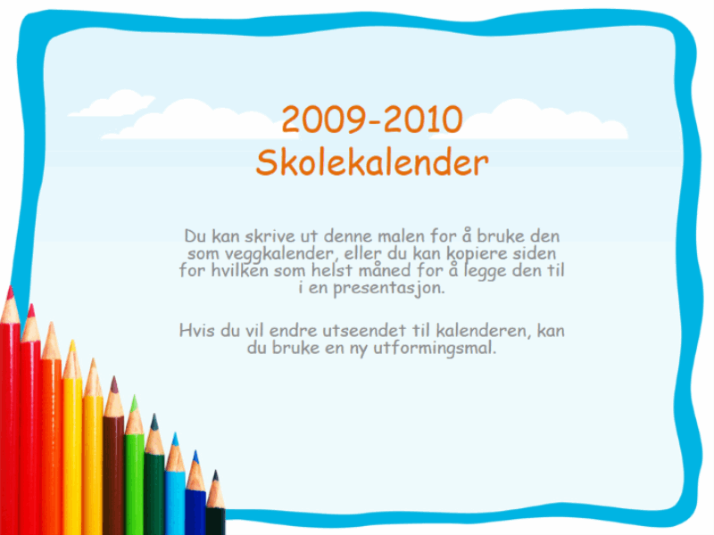 Akademisk kalender for 2009–2010 (mandag til søndag, august til august)