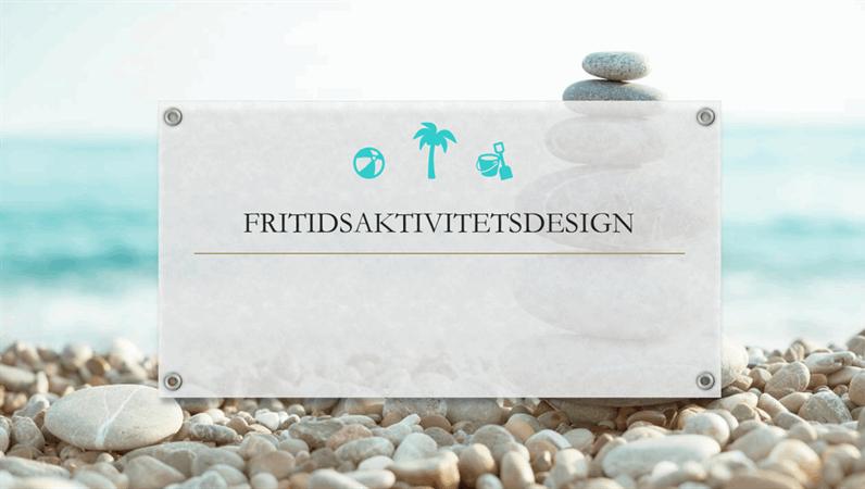 Fritidsaktivitetsdesign