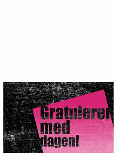 Bursdagskort, skrapt bakgrunn (rosa, svart, halv bretting)