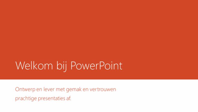 Welkom bij PowerPoint