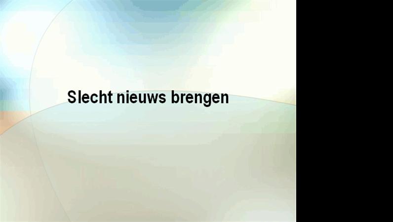 Slecht nieuws brengen (presentatie)
