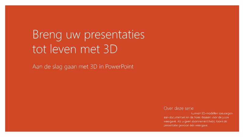 Breng uw presentaties tot leven met 3D