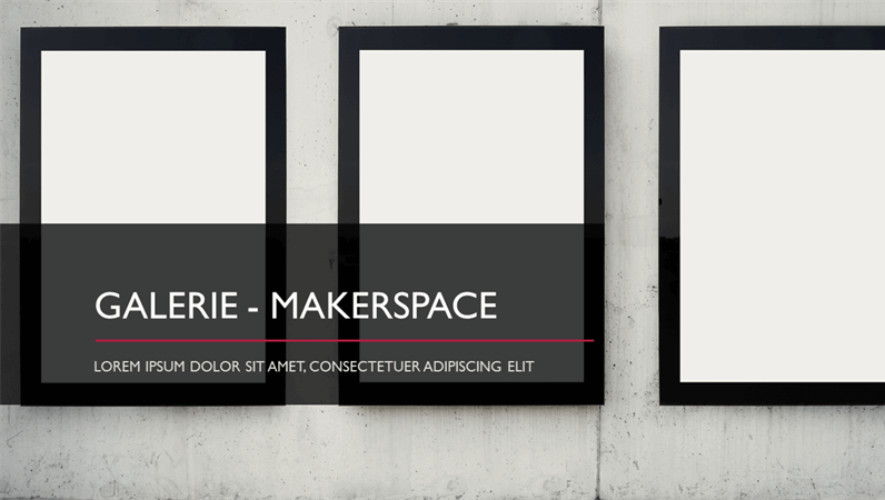 Galerie - Makerspace