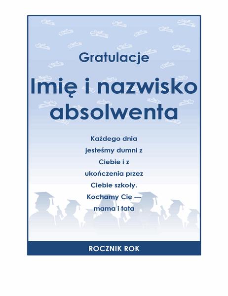 Ulotka gratulacji z okazji ukończenia szkoły (projekt Przyjęcie z okazji ukończenia szkoły)