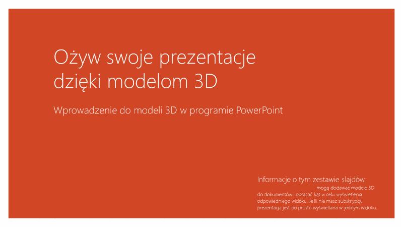 Ożyw swoje prezentacje dzięki modelom 3D