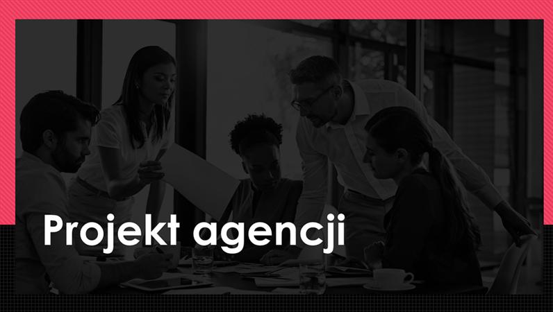 Projekt agencji