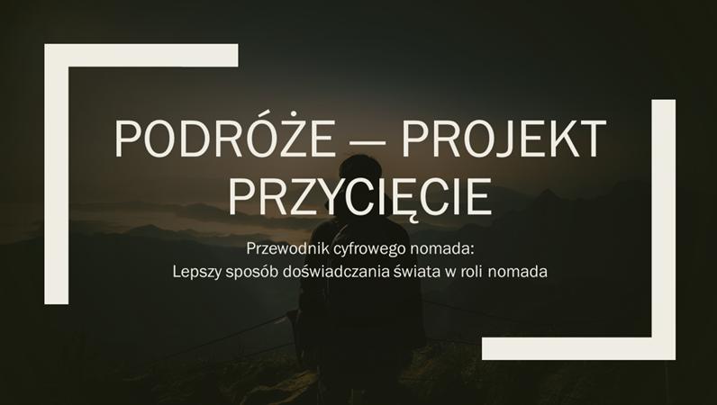 Podróże — projekt Przycięcie