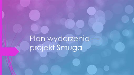 Plan wydarzenia — projekt Smuga