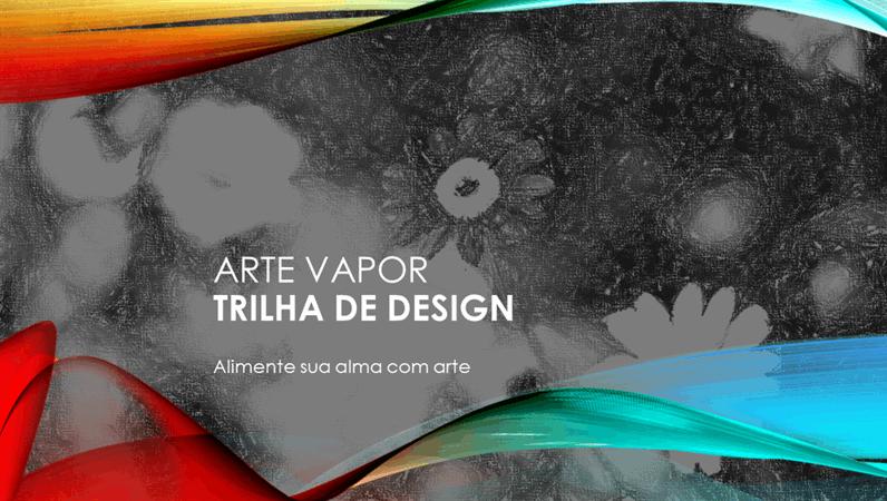 Design Trilha de Vapor de Arte
