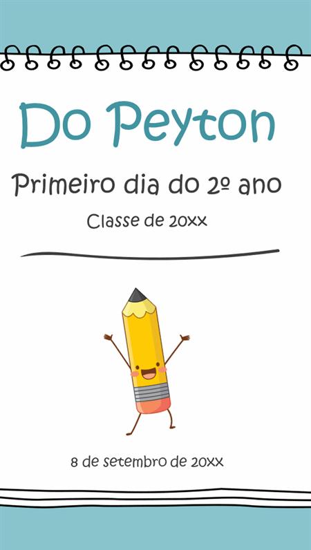 Placa de primeiro dia de aula