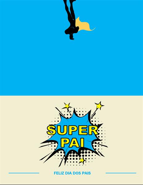 Cartão de superpai para o dia dos pais
