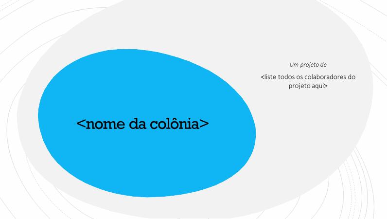Criar uma colônia própria