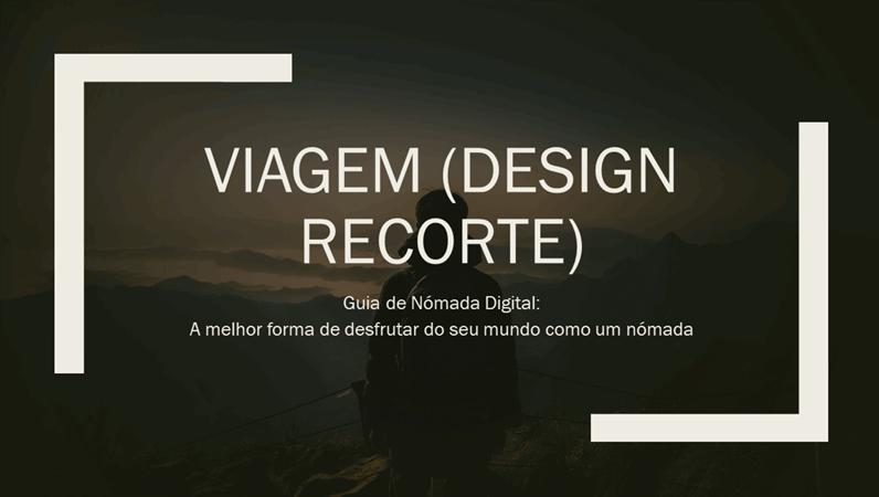 Viagem (design Recorte)