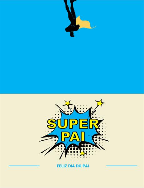 Cartão Super Pai para o Dia do Pai