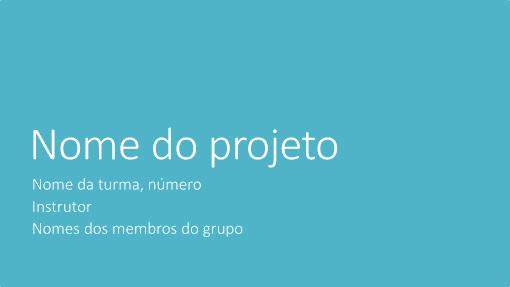Apresentação de projeto de grupo (Temas de metrópole, ecrã panorâmico)