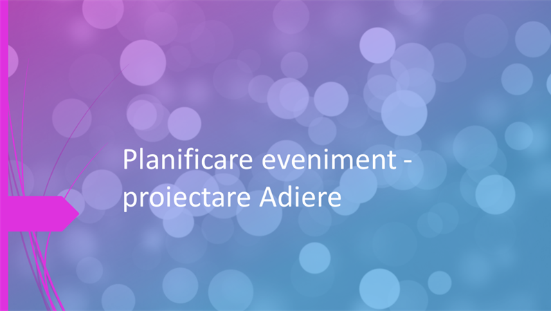 Planificare eveniment - proiectare Adiere
