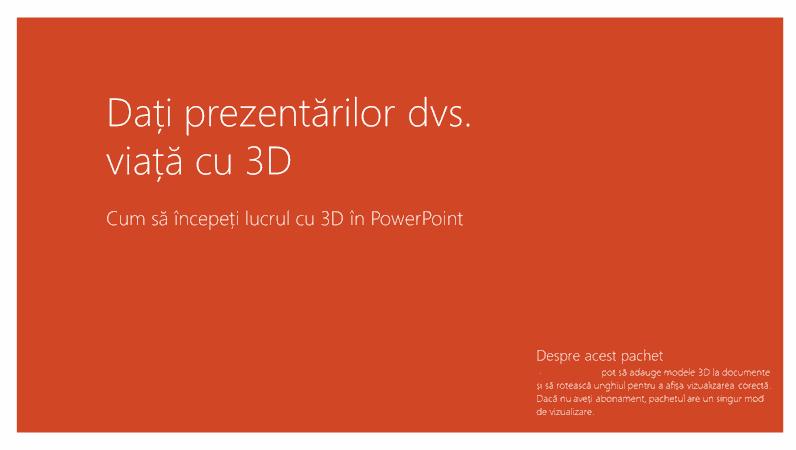 Dați viață prezentărilor dvs. cu 3D