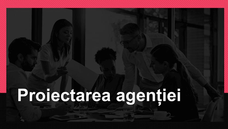 Proiectare agenție