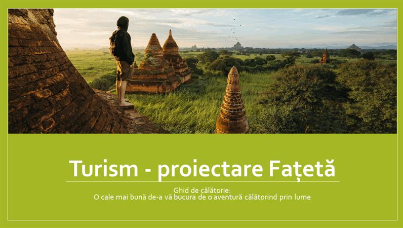 Turism - proiectare Fațetă