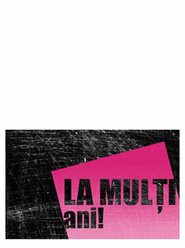 Felicitare aniversară, fundal cu scrijelituri (roz, negru, pliată pe jumătate)