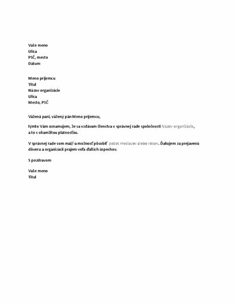Písomné oznámenie ovzdaní sa členstva vsprávnej rade