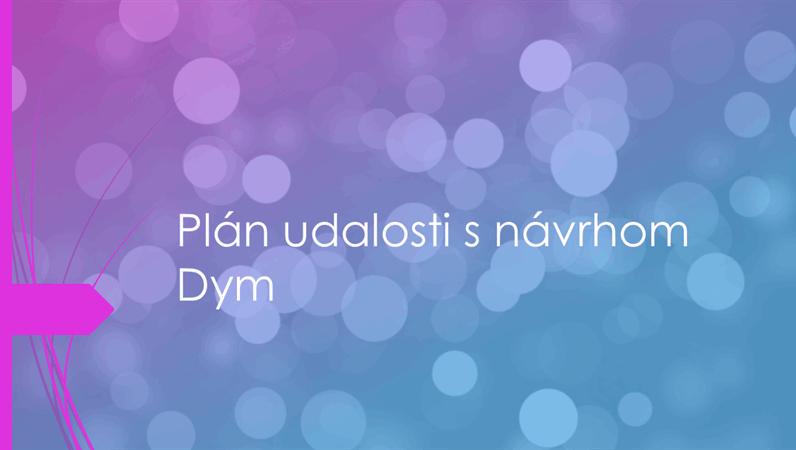 Plán udalosti s návrhom Dym