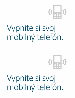 Plagát spripomenutím, že si treba vypnúť mobilný telefón