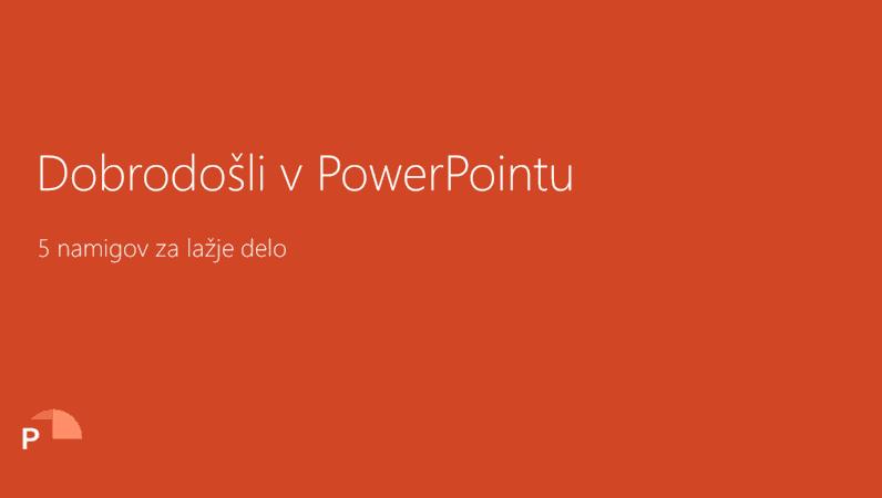 Dobrodošli v PowerPointu 2016
