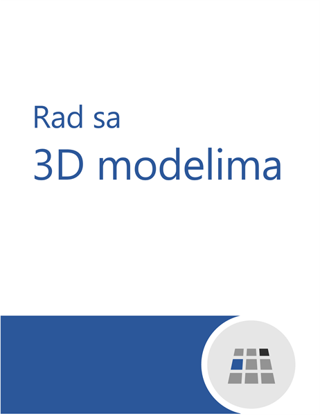 Kako se radi sa 3D modelima u programu Word