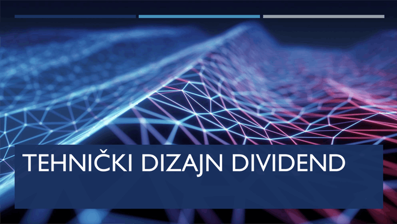 Tehnički dizajn Dividend