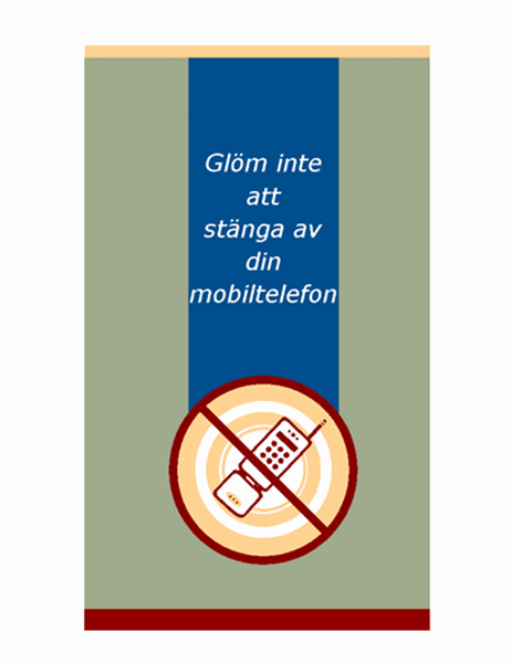 Affisch med uppmaning om att stänga av mobiltelefon