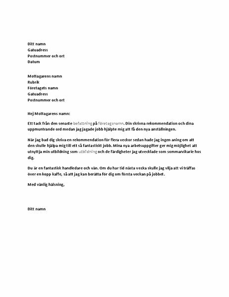 Tackbrev till tidigare chef, för referens som bidrog till ett nytt jobb.