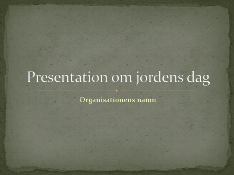 Jordens dag (presentation)