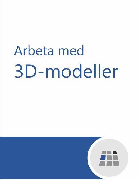 Arbeta med 3D-modeller i Word