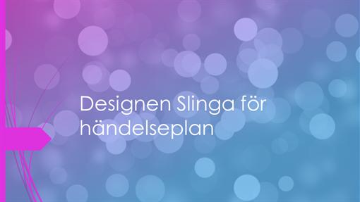 Designen Slinga för händelseplan