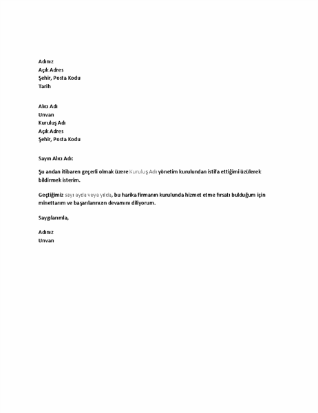 Kuruldan istifa mektubu