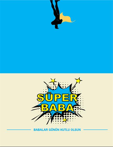 Süper Baba Babalar Günü kartı