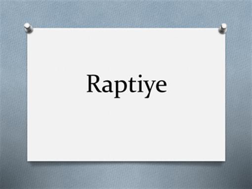 Raptiye