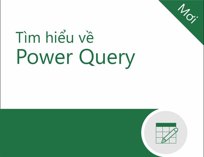Hướng dẫn về Power Query