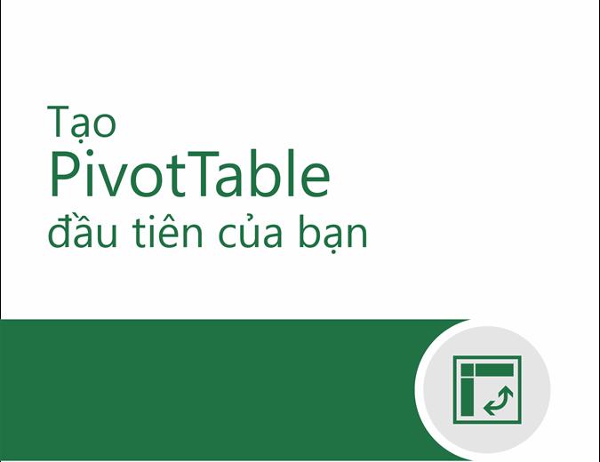 Hướng dẫn PivotTable