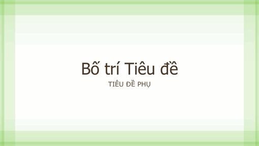 Bản trình bày thiết kế viền màu lục trong mờ (màn hình rộng)